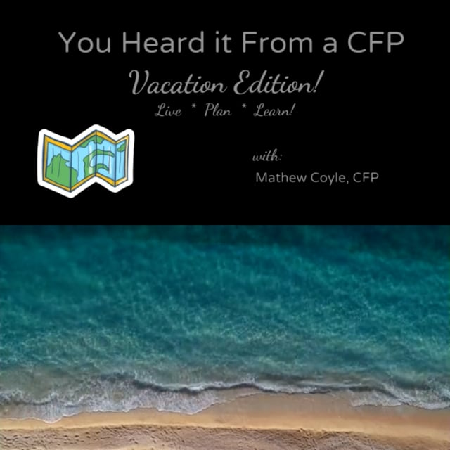 You Heard it from a CFP Episode 18: Affordable Vacations at National Parks